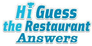 Hi Guess The Restaurant Answers | Hi Guess The Restaurant Cheats
